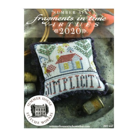 FRAGMENTS IN TIME 2020 NO. 6 SIMPLICITY Summer House Stitche Workes