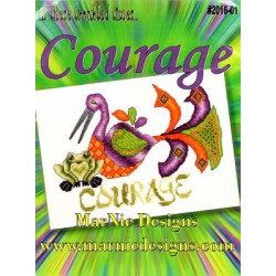 IN THESE TROUBLED TIMES COURAGE MarNic Designs