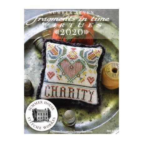 FRAGMENTS IN TIME VIRTUES 2020 CHARITY Summer House Stitche Workes