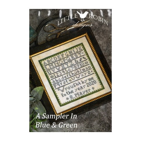A SAMPLER IN BLUE AND GREEN Little Robin Designs