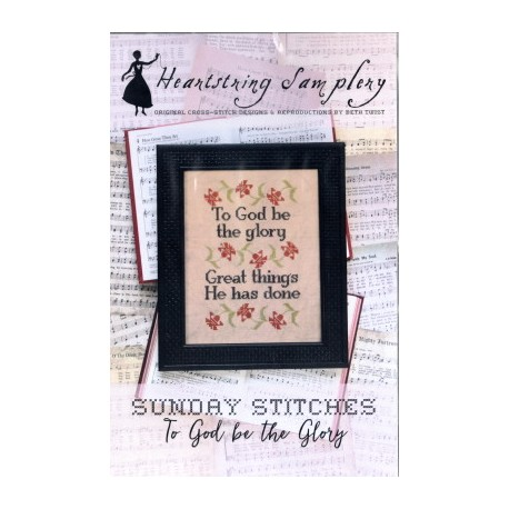 SUNDAY STITCHES TO GOD BE THE GLORY Heartstring Samplery